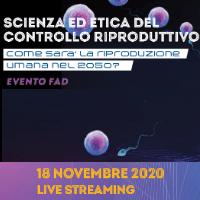 Course Image SCIENZA ED ETICA DEL CONTROLLO RIPRODUTTIVO. Come sarà la riproduzione umana nel 2050?