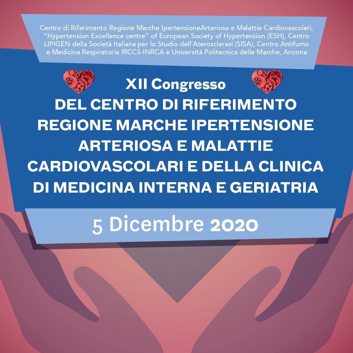 Course Image XII Congresso del Centro di Riferimento Regione Marche Ipertensione Arteriosa e Malattie Cardiovascolari e della Clinica di Medicina Interna e Geriatria, Università Politecnica delle Marche e IRCCS-INRCA